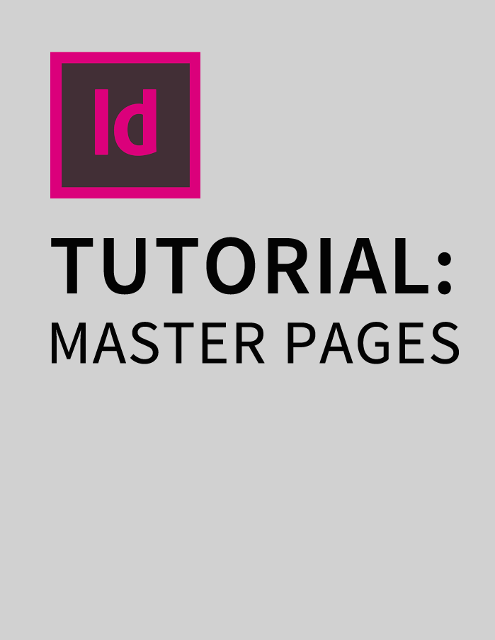Indesign CS5 Tutorial: Master Pages