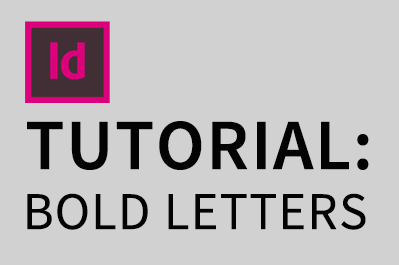 Adobe Indesign CC: How to Letters Bold